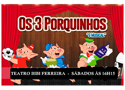 Os Três Porquinhos - O Musical