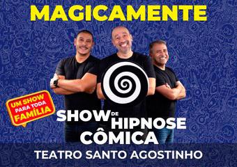 Show de Hipnose Cômica - Magicamente