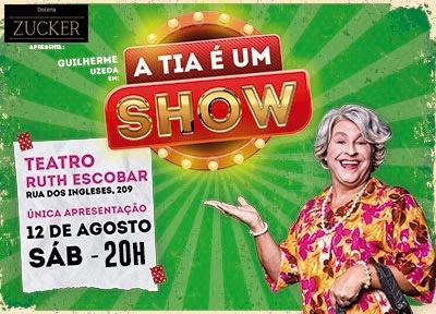 A Tia é um Show!