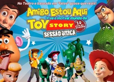 Amigo Estou Aqui – Incrível mundo de Toy Story