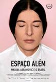 Espa�o Al�m � Marina Abramović e o Brasil