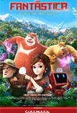 Fantástica, Uma Aventura no Mundo Boonie Bears
