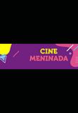 Cine Meninada!