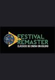 Festival Remaster - Clássicos do Cinema Brasileiro
