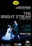 Ballet Bolshoi: Bright Stream 2016/17