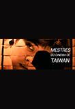 Mestres do Cinema de Taiwan